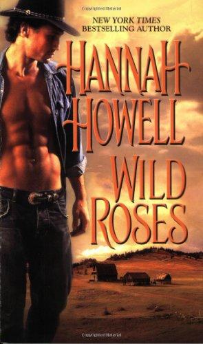 Wild Roses (Zebra Historical Romance): Howell, Hannah