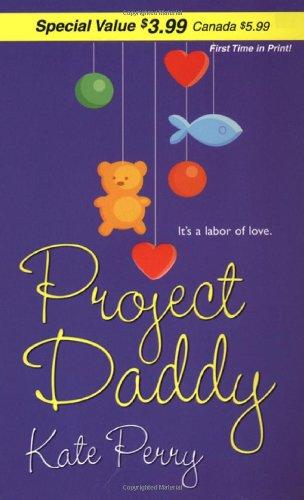 9780821780282: Project Daddy (Zebra Debut)