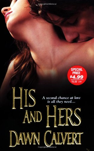 9780821780602: His and Hers (Zebra Historical Romance)