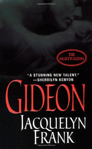 Gideon (The Nightwalkers) (A Paranormal Romance)