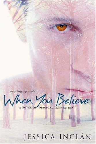 9780821780800: When You Believe (The Believe Trilogy, Book 1)