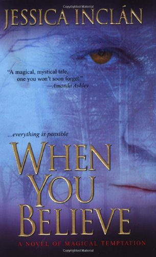9780821780817: When You Believe (The Believe Trilogy, Book 1)
