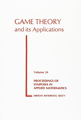 9780821800256: 24: Game Theory and Its Applications (Proceedings of Symposia in Applied Mathematics, V. 24)
