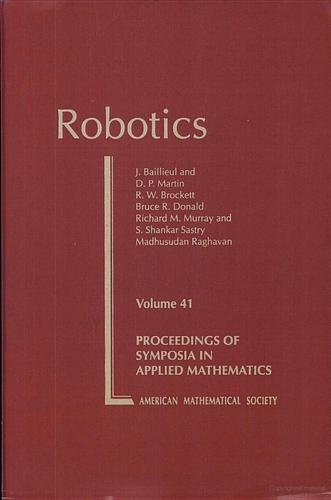 9780821801635: Robotics (Proceedings of Symposia in Applied Mathematics)