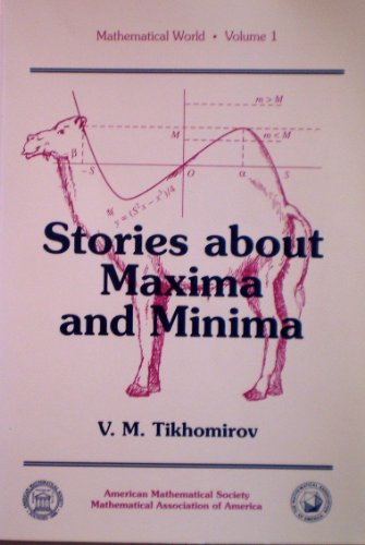 9780821801659: Stories About Maxima and Minima (Mathematical World/Volume 1)