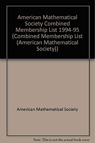 9780821801840: Combined Membership List 1994-1995: American Mathematical Society Mathematical Association of America Society for Industrial and Applied Mathematics ... List (American Mathematical Society))