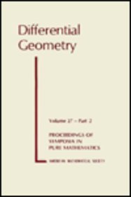 9780821802489: Differential Geometry (Proceedings of Symposia in Pure Mathematics, vol. 27, pt. 2)