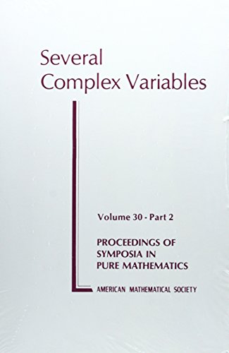 Serveral Complex Variables (Proceedings of Symposia in: Amer Mathematical Society