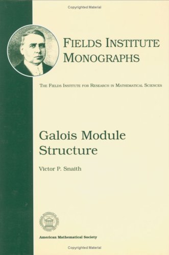9780821802649: Galois Module Structure (Fields Institute Monographs)