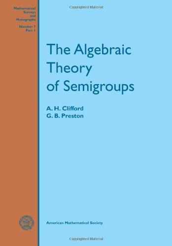 9780821802717: The Algebraic Theory of Semigroups, Volume I (Mathematical Survey) (v. 1)