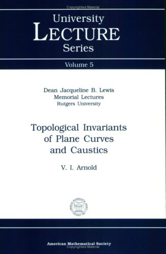 9780821803080: Topological Invariants of Plane Curves and Caustics (University Lecture Series)