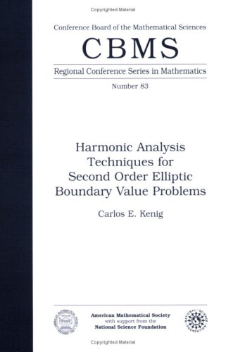 9780821803097: Harmonic Analysis Techniques for Second Order Elliptic Boundary Value Problems (CBMS Regional Conference Seriesin Mathematics)