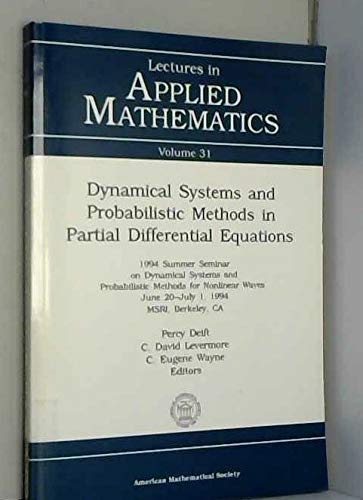 Dynamical Systems and Probabilistic Methods in Partial: Levermore, David C.,