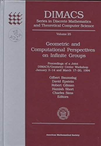 Geometric and Computational Perspectives on Infinite Groups: Proceedings of a Joint Dimacs/Geometry Center Workshop, January 3-14 and March 17-20, ... Mathematics and Theoretical Computer Science) (0821804499) by Charles Sims; David Epstein; Gilbert Baumslag; Hamish Short; Robert Gilman