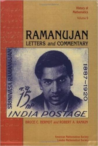 Ramanujan: Letters and Commentary (History of Mathematics,: Ramanujan Aiyangar, Srinivasa/