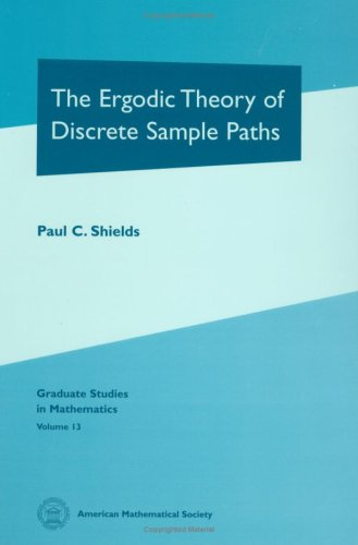 9780821804773: The Ergodic Theory of Discrete Sample Paths (Graduate Studies in Mathematics)