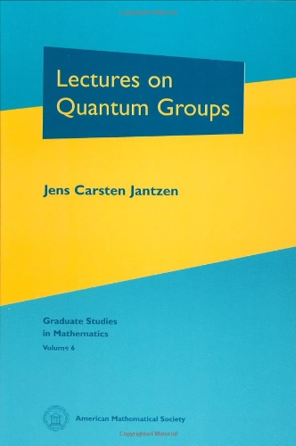 9780821804780: Lectures on Quantum Groups