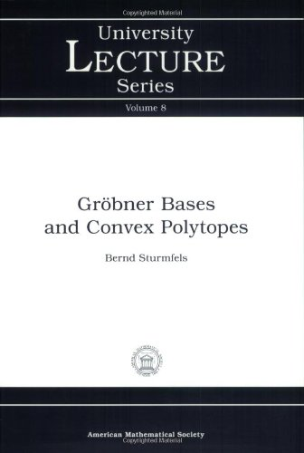 9780821804872: Grobner Bases and Convex Polytopes (University Lecture Series, No. 8)