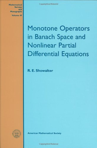 9780821805008: Monotone Operators in Banach Space and Nonlinear Partial Differential Equations (Mathematical Surveys and Monographs)
