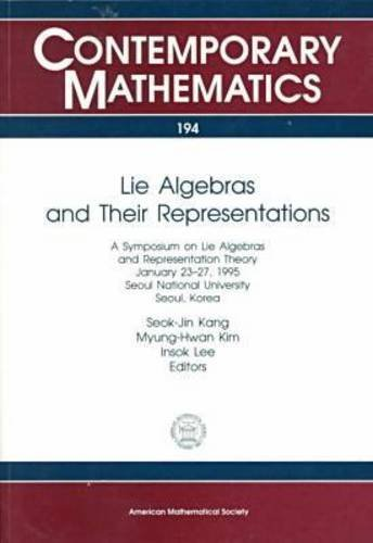 Lie Algebras and Their Representations: Kang, Seok-Jin; Myung-Hwan