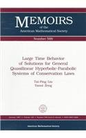 Large Time Behavior of Solutions for General: Liu, Tai-Ping, Zeng,
