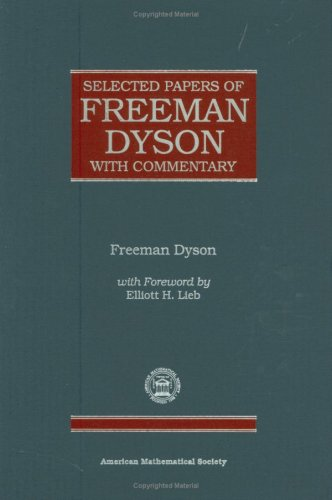 9780821805619: Selected Papers of Freeman Dyson with Commentary (Collected Works)