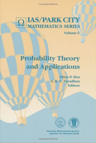 9780821805909: Probability Theory and Applications (Ias/Park City Mathematics Series)