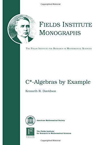 9780821805992: C*-Algebras by Example (Fields Institute Monographs)