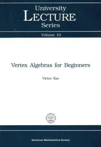 9780821806432: Vertex Algebras for Beginners (University Lecture Series, Vol. 10)