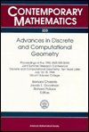 9780821806746: Advances in Discrete and Computational Geometry: Proceedings of the 1996 Ams-Ims-Siam Joint Summer Research Conference, Discrete and Computational ... 14-18, 1996, Mount (Contemporary Mathematics)