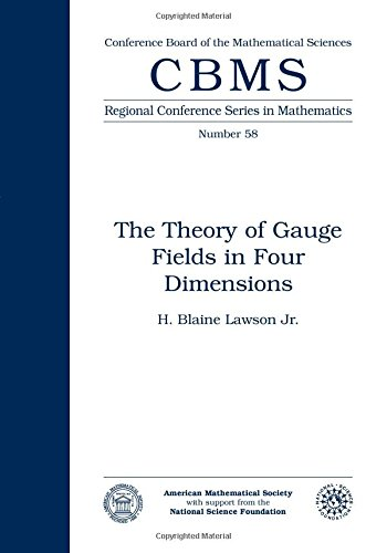 9780821807088: The Theory of Gauge Fields in Four Dimensions (CBMS Regional Conference Series in Mathematics)