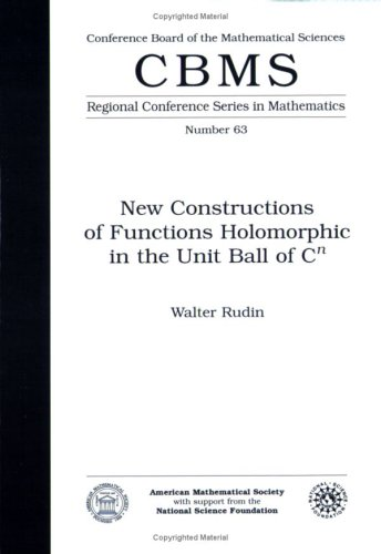 9780821807132: New Constructions of Functions Holomorphic in the Unit Ball Cn