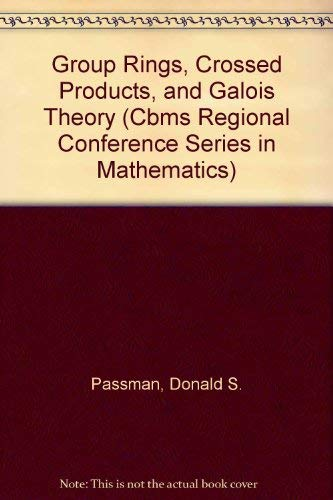 9780821807149: Group Rings, Crossed Products, and Galois Theory (Cbms Regional Conference Series in Mathematics)