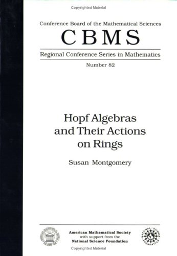 9780821807385: Hopf Algebras and Their Actions on Rings (Cbms Regional Conference Series in Mathematics)