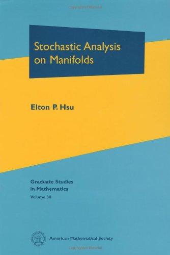 9780821808023: Stochastic Analysis on Manifolds (Graduate Studies in Mathematics)