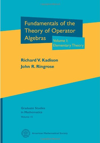 9780821808191: Fundamentals of the Theory of Operator Algebras (Graduate Studies in Mathematics, V. 15)