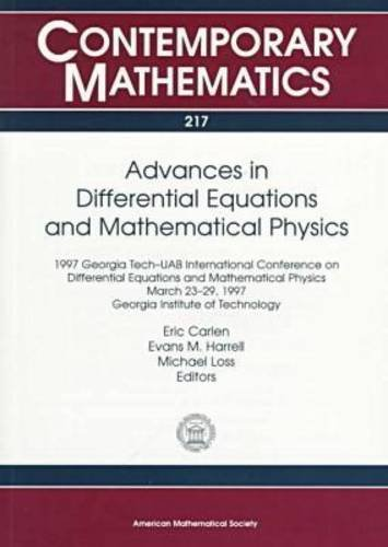 Advances in Differential Equations and Mathematical Physics: 1997 Georgia Tech-Uab International ...
