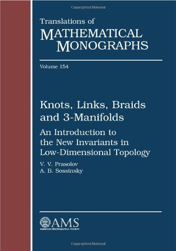 9780821808986: Knots, Links, Braids and 3-Manifolds: An Introduction to the New Invariants in Low-Dimensional Topology (Translations of Mathematical Monographs) (Translations of Mathematical Monographs Reprint)