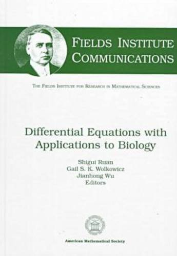 Differential Equations With Applications to Biology (Fields: Amer Mathematical Society