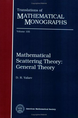 9780821809518: Mathematical Scattering Theory: General Theory (Translations of Mathematical Monographs Reprint)