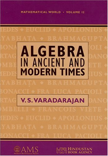 9780821809891: Algebra in Ancient and Modern Times (Mathematical World)