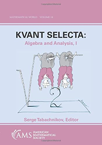 9780821810026: Kvant Selecta: Algebra and Analysis I (MATHEMATICAL WORLD)