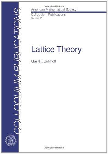 9780821810255: Lattice Theory (Colloquium Publications)