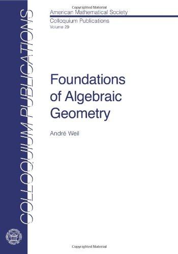 9780821810293: Foundations of Algebraic Geometry