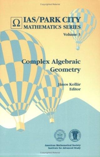 9780821811450: Complex Algebraic Geometry - Park City