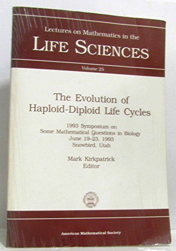 9780821811764: The Evolution Of Haploid-Diploid Life Cycles (Lectures on Mathematics in the Life Sciences)