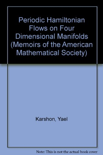 9780821811818: Periodic Hamiltonian Flows on Four Dimensional Manifolds (Memoirs of the American Mathematical Society)