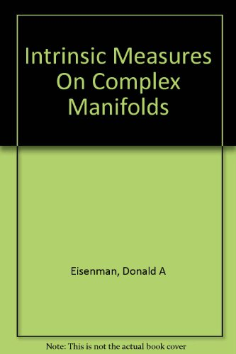 9780821812969: Intrinsic Measures On Complex Manifolds and Holomorphic Mappings