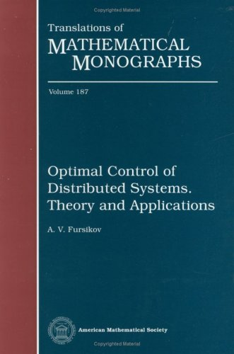9780821813829: Optimal Control of Distributed Systems. Theory and Applications (Translations of Mathematical Monographs)