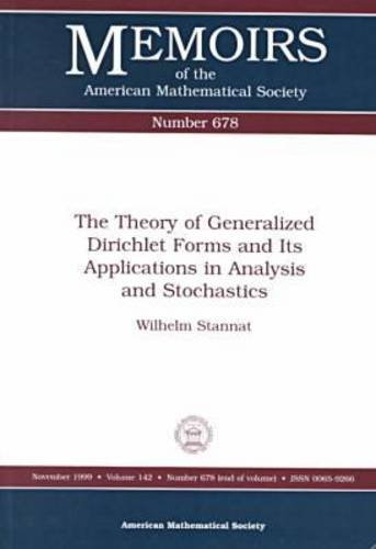 The Theory of Generalized Dirichlet Forms and: Stannat, Wilhelm